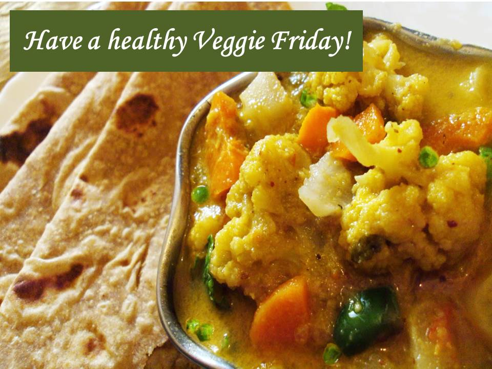 Have a healthy Veggie Friday!